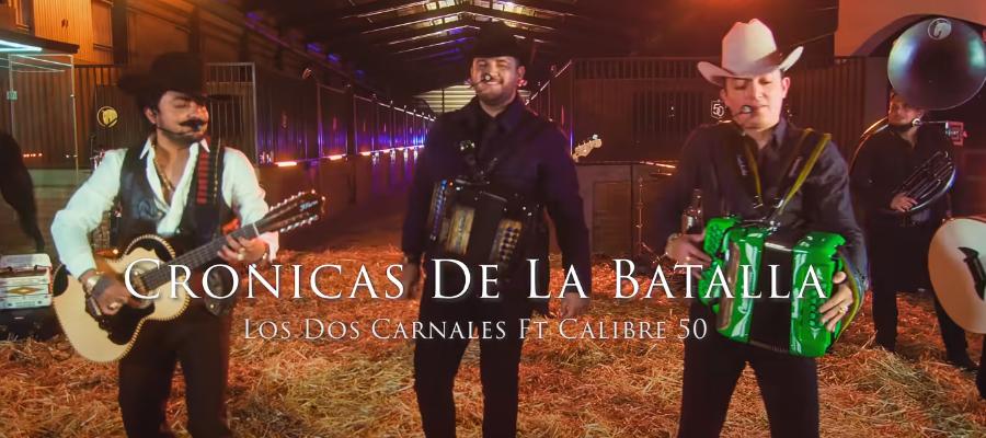 """Los Dos Carnales Estrenan """"Crónicas de la Batalla"""" Junto A Calibre 50"""