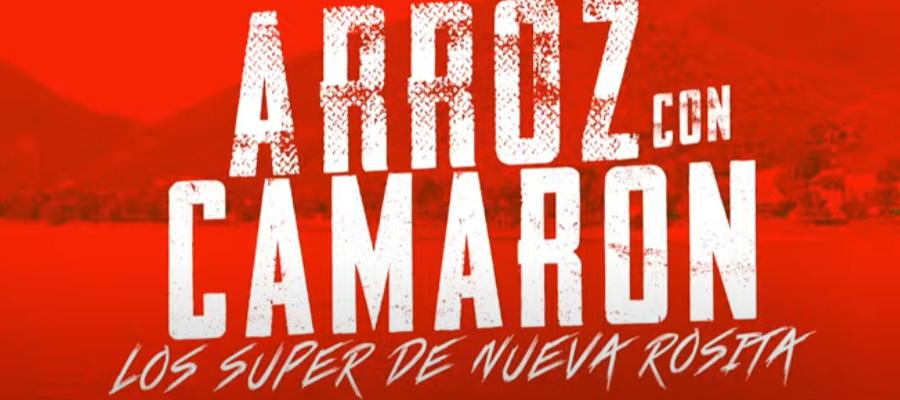 """Los Super de Nueva Rosita presentan """"Arroz con Camarón"""""""